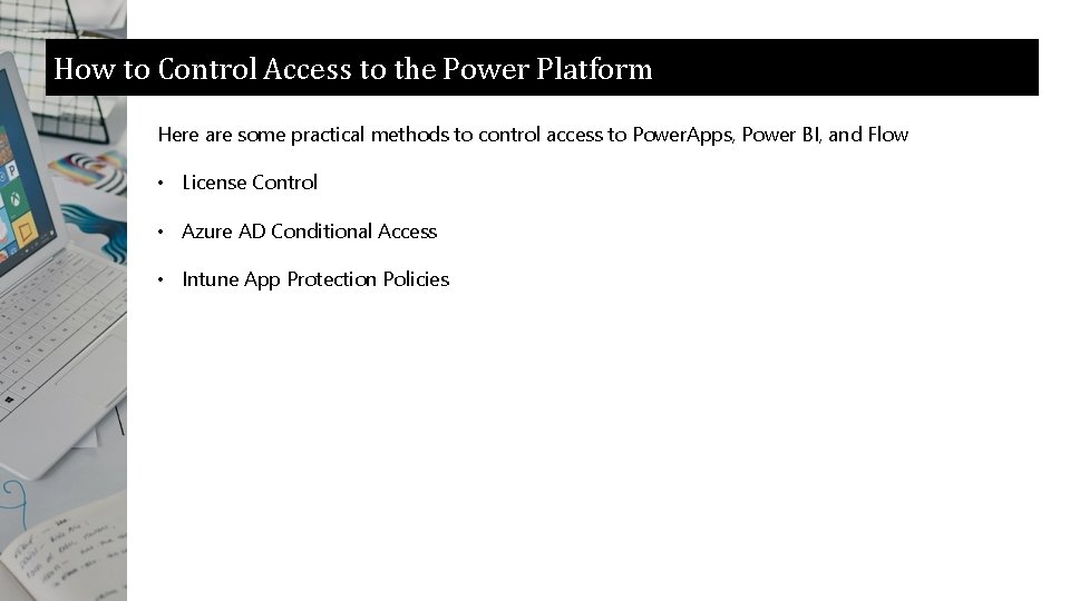 How to Control Access to the Power Platform Here are some practical methods to
