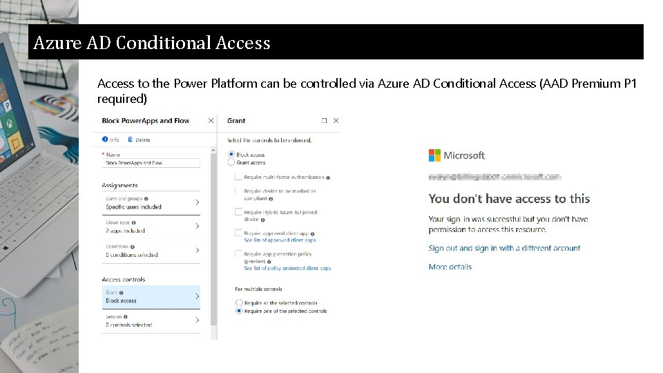 Azure AD Conditional Access to the Power Platform can be controlled via Azure AD