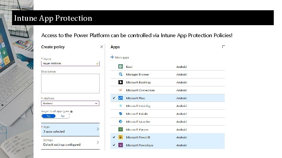 Intune App Protection Access to the Power Platform can be controlled via Intune App
