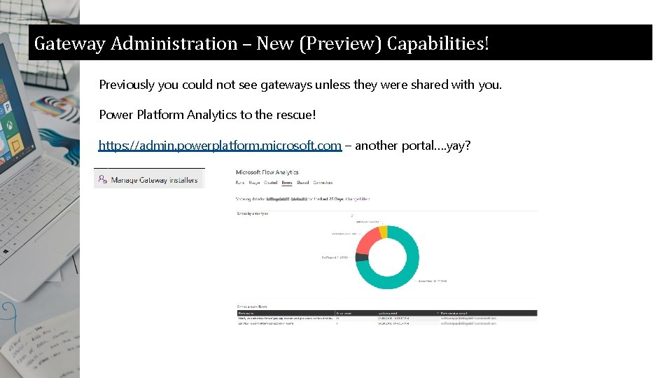 Gateway Administration – New (Preview) Capabilities! Previously you could not see gateways unless they