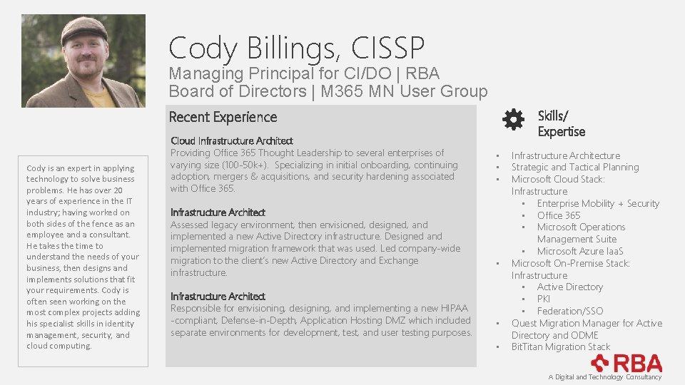 Cody Billings, CISSP Managing Principal for CI/DO   RBA Board of Directors   M
