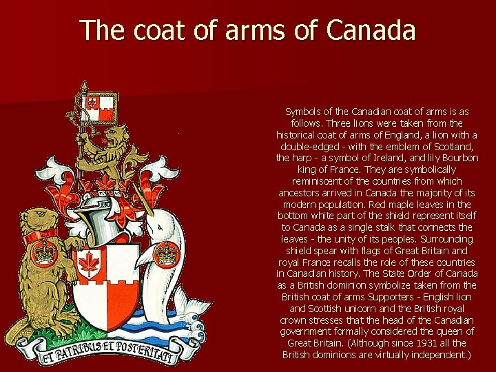 The coat of arms of Canada Symbols of the Canadian coat of arms is
