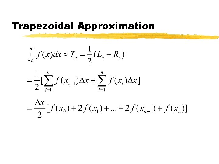 Trapezoidal Approximation