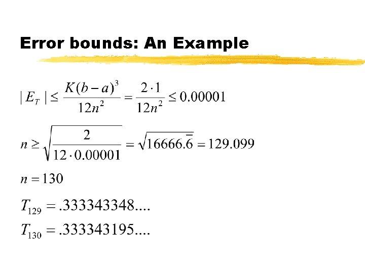 Error bounds: An Example