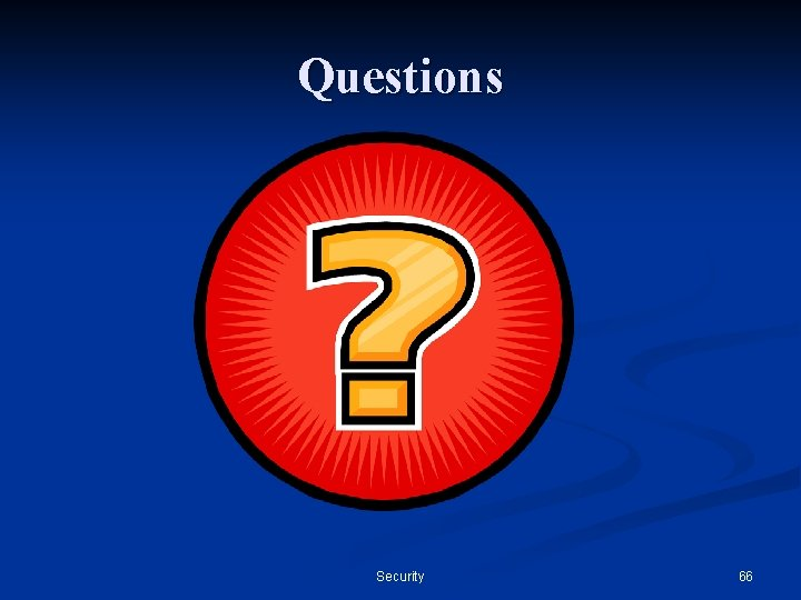 Questions Security 66