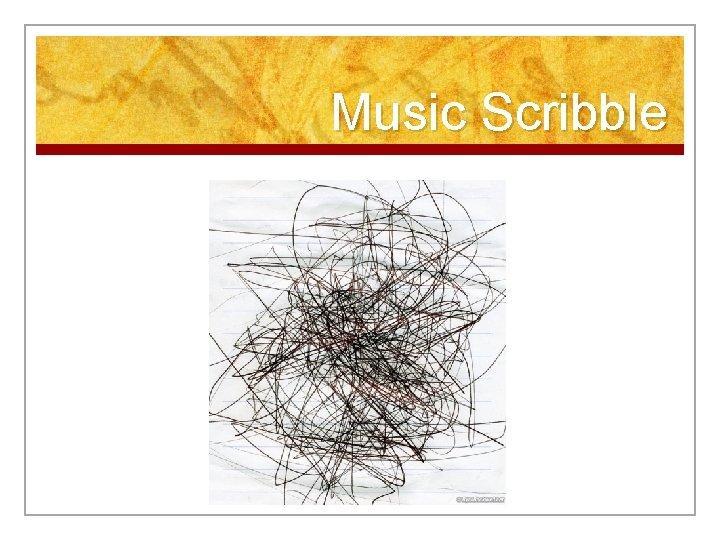 Music Scribble