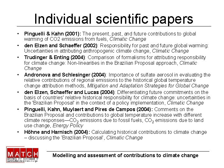 Individual scientific papers • • Pinguelli & Kahn (2001): The present, past, and future