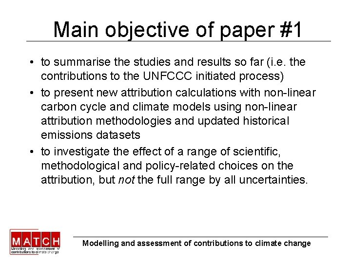 Main objective of paper #1 • to summarise the studies and results so far