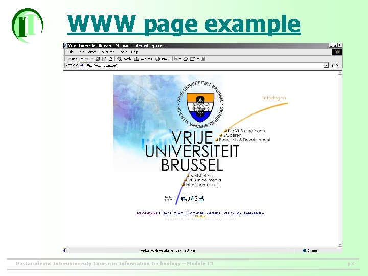 WWW page example Postacademic Interuniversity Course in Information Technology – Module C 1 p