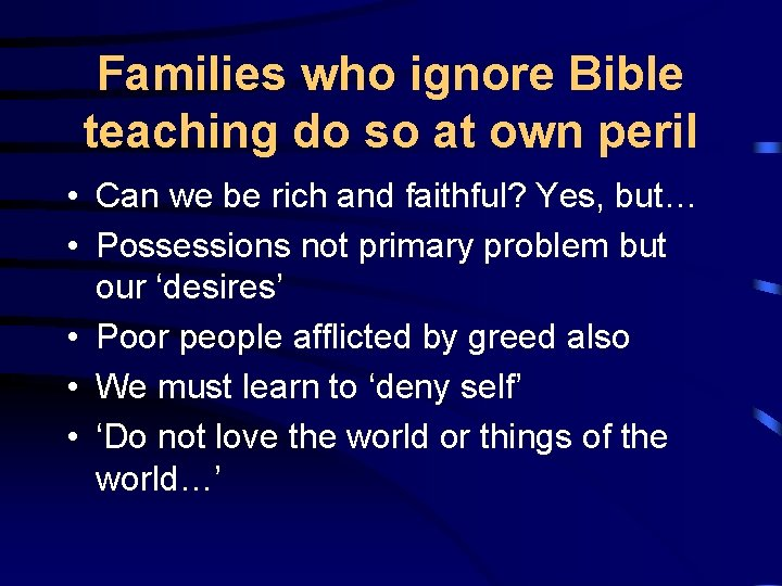 Families who ignore Bible teaching do so at own peril • Can we be