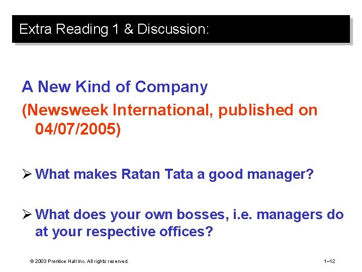 Extra Reading 1 & Discussion: A New Kind of Company (Newsweek International, published on