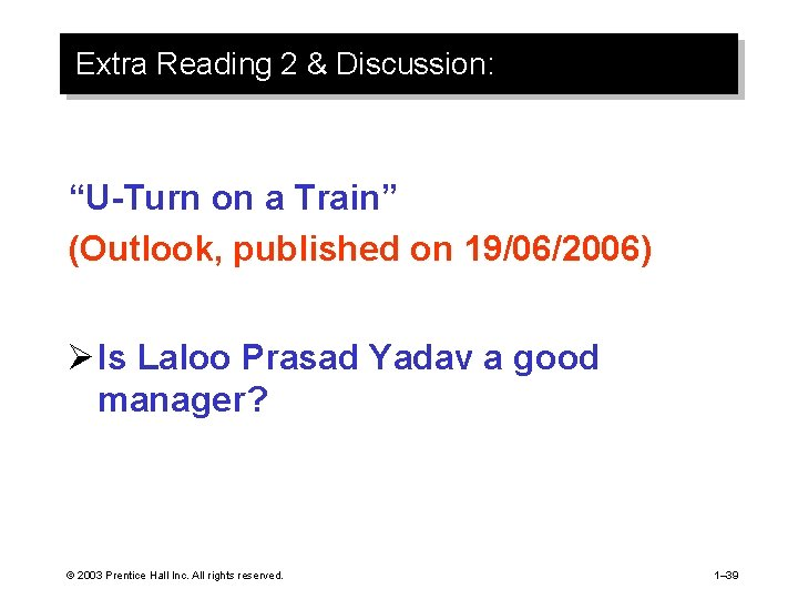 """Extra Reading 2 & Discussion: """"U-Turn on a Train"""" (Outlook, published on 19/06/2006) Ø"""