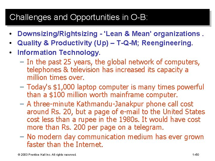 Challenges and Opportunities in O-B: • Downsizing/Rightsizing - 'Lean & Mean' organizations. • Quality