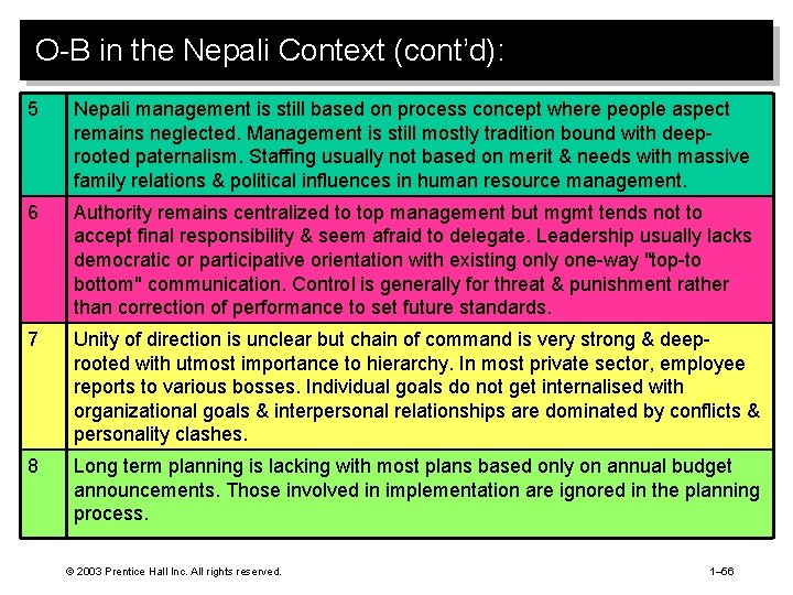 O-B in the Nepali Context (cont'd): 5 Nepali management is still based on process