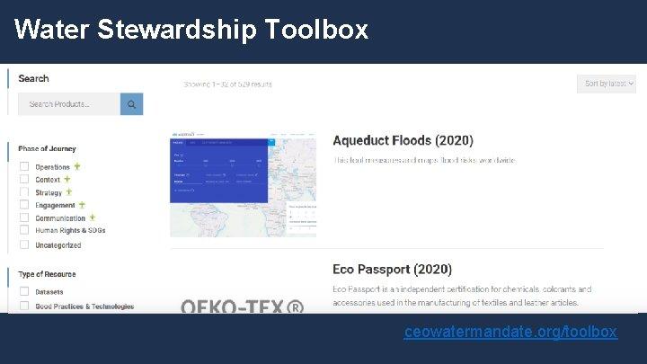 Water Stewardship Toolbox ceowatermandate. org/toolbox