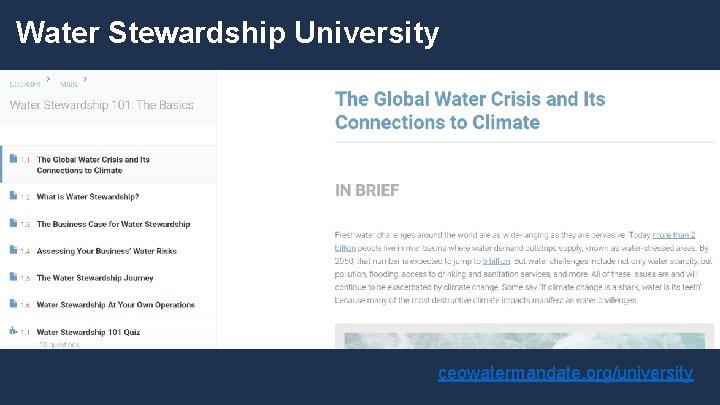 Water Stewardship University ceowatermandate. org/university
