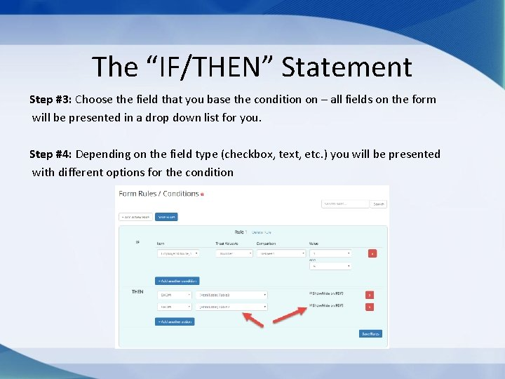 """The """"IF/THEN"""" Statement Step #3: Choose the field that you base the condition on"""