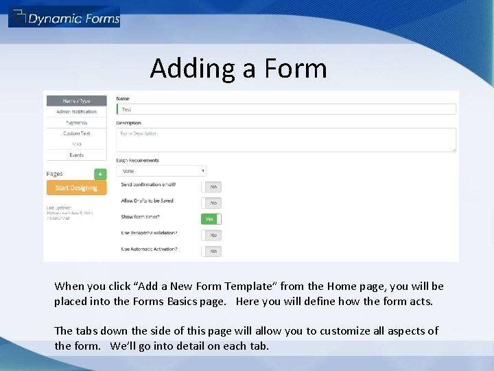 """Adding a Form When you click """"Add a New Form Template"""" from the Home"""