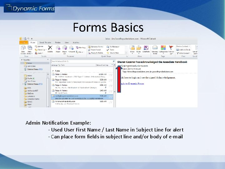 Forms Basics Admin Notification Example: - Used User First Name / Last Name in