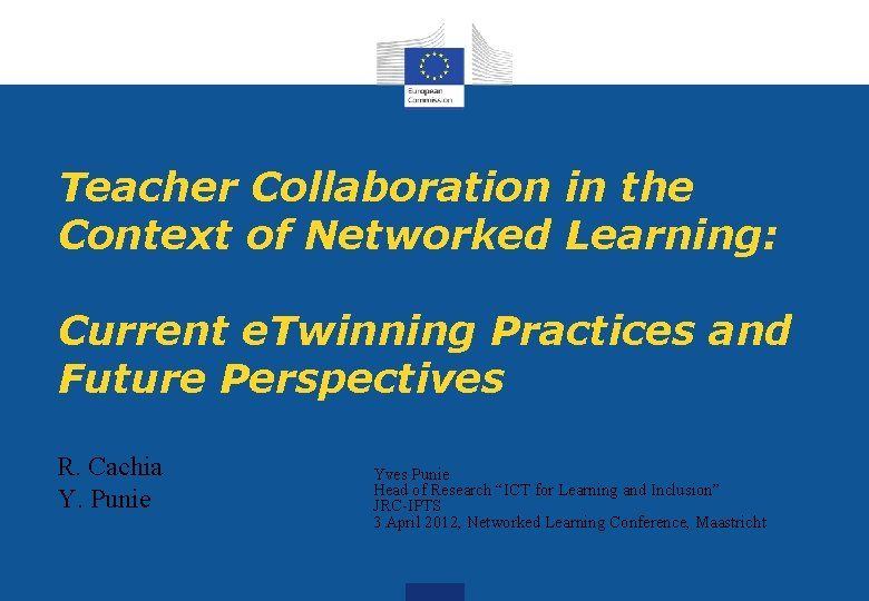 Teacher Collaboration in the Context of Networked Learning: Current e. Twinning Practices and Future