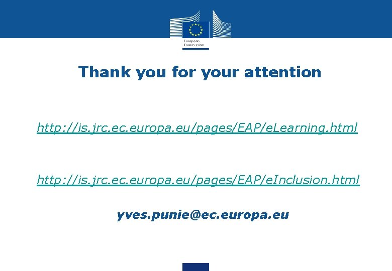 Thank you for your attention • http: //is. jrc. europa. eu/pages/EAP/e. Learning. html •