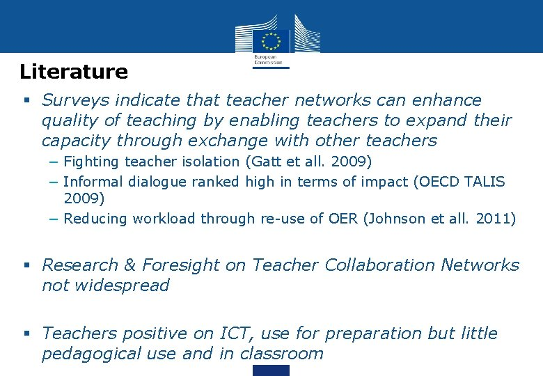 Literature § Surveys indicate that teacher networks can enhance quality of teaching by enabling