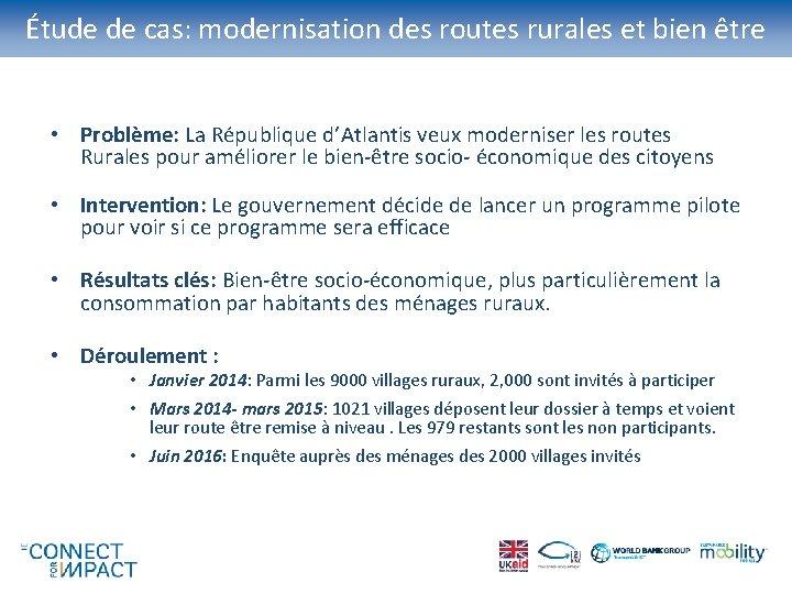 Étude de cas: modernisation des routes rurales et bien être • Problème: La République