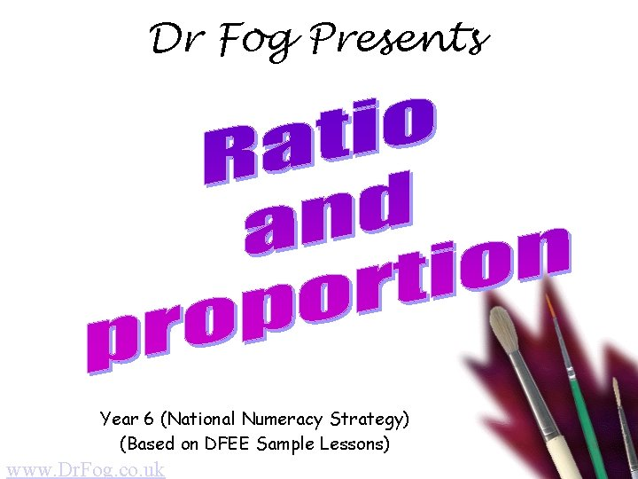 Dr Fog Presents Year 6 (National Numeracy Strategy) (Based on DFEE Sample Lessons) www.