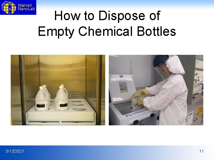 How to Dispose of Empty Chemical Bottles 3/12/2021 11