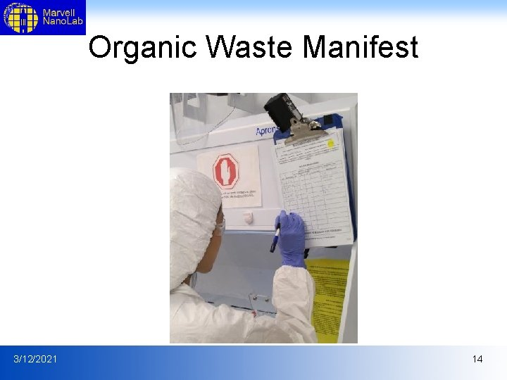 Organic Waste Manifest 3/12/2021 14