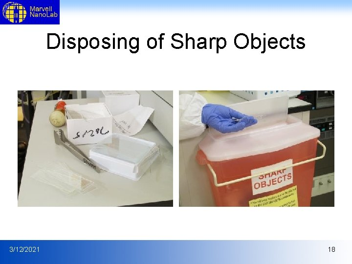 Disposing of Sharp Objects 3/12/2021 18
