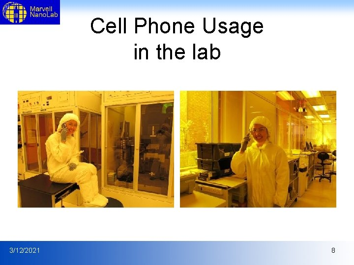 Cell Phone Usage in the lab 3/12/2021 8