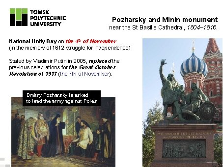Pozharsky and Minin monument near the St Basil's Cathedral, 1804– 1816. National Unity Day