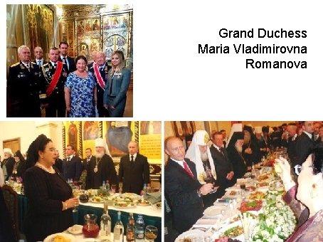Grand Duchess Maria Vladimirovna Romanova