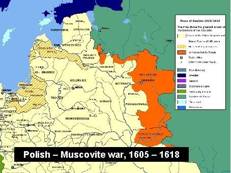 Polish – Muscovite war, 1605 – 1618