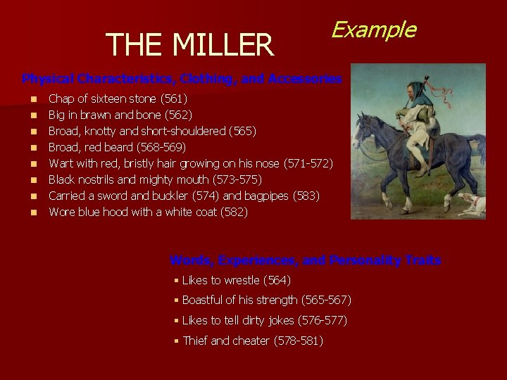 THE MILLER Example Physical Characteristics, Clothing, and Accessories n n n n Chap of