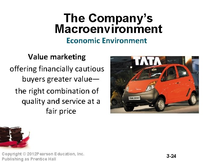 The Company's Macroenvironment Economic Environment Value marketing offering financially cautious buyers greater value— the
