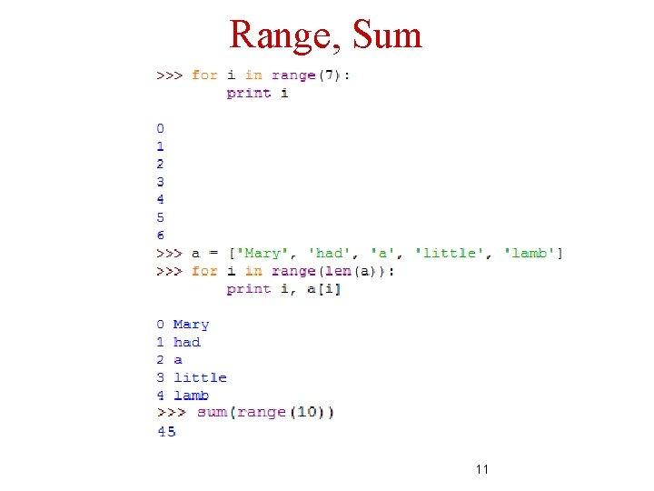 Range, Sum 11
