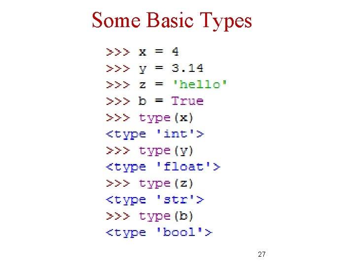 Some Basic Types 27