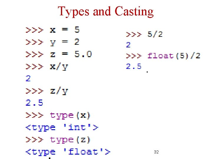 Types and Casting 32