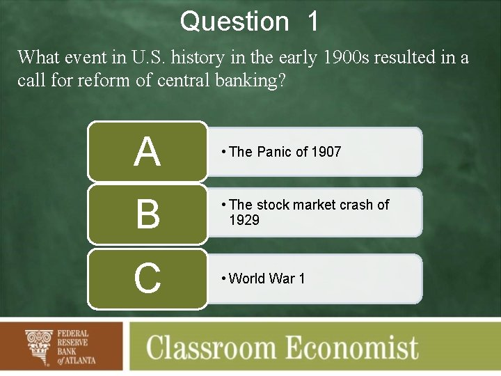 Question 1 What event in U. S. history in the early 1900 s resulted