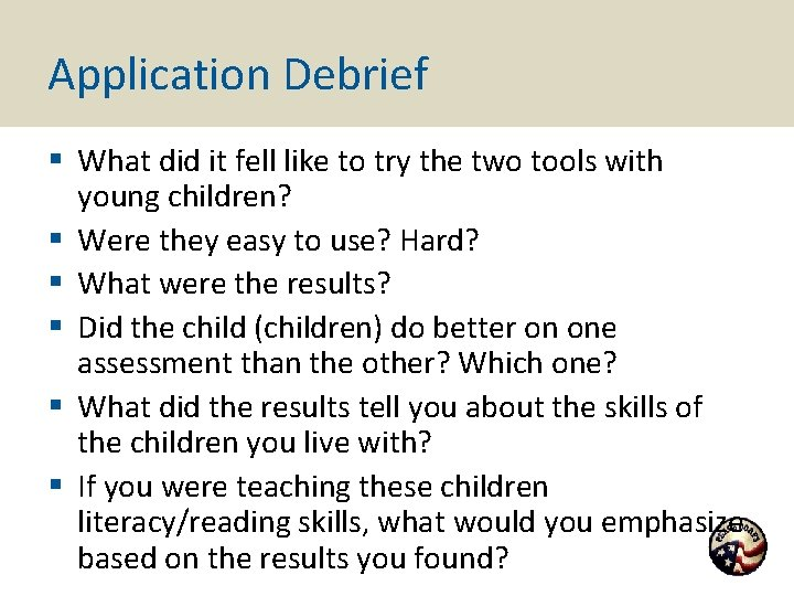 Application Debrief § What did it fell like to try the two tools with