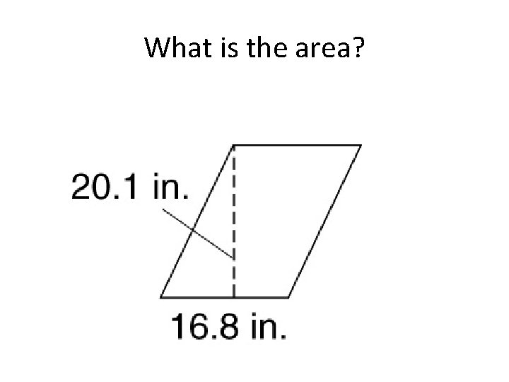 What is the area?