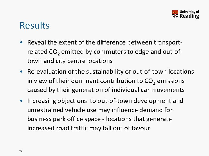 Results • Reveal the extent of the difference between transportrelated CO 2 emitted by