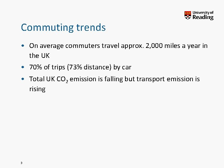 Commuting trends • On average commuters travel approx. 2, 000 miles a year in