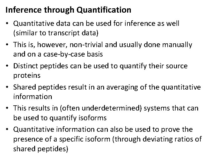 Inference through Quantification • Quantitative data can be used for inference as well (similar