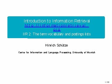 Introduction to Information Retrieval h t t p: / / i n f o