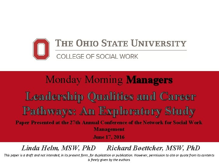 Monday Morning Managers Leadership Qualities and Career Pathways: An Exploratory Study Paper Presented at