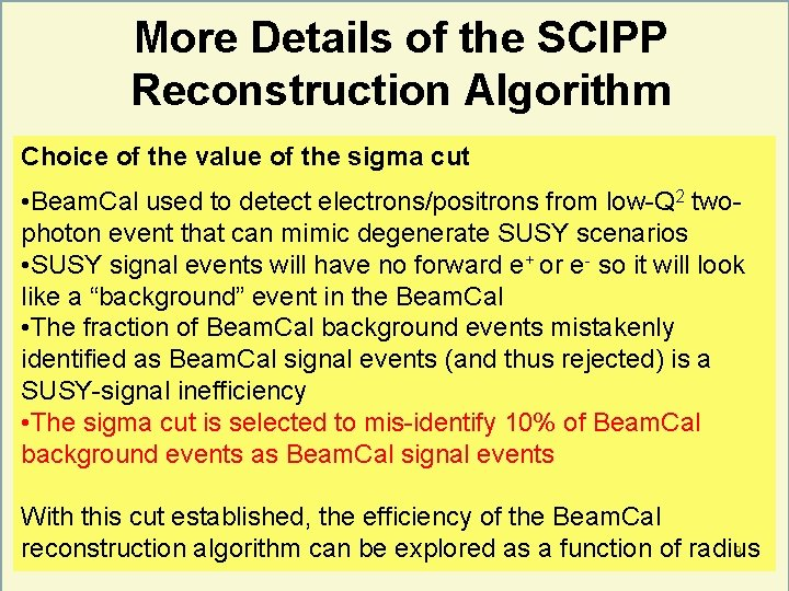 More Details of the SCIPP Reconstruction Algorithm Choice of the value of the sigma