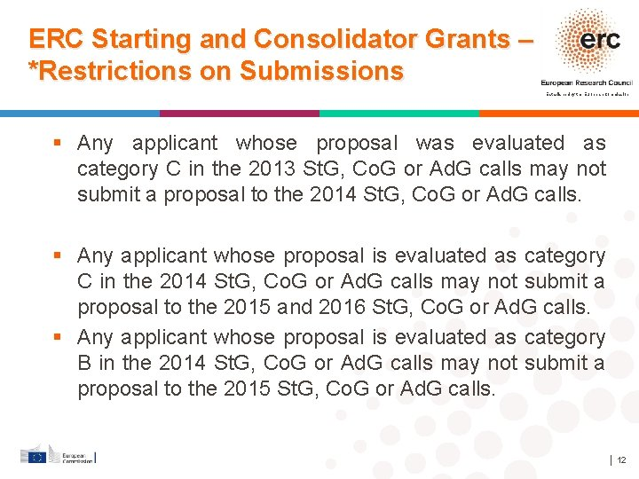 ERC Starting and Consolidator Grants – *Restrictions on Submissions Established by the European Commission